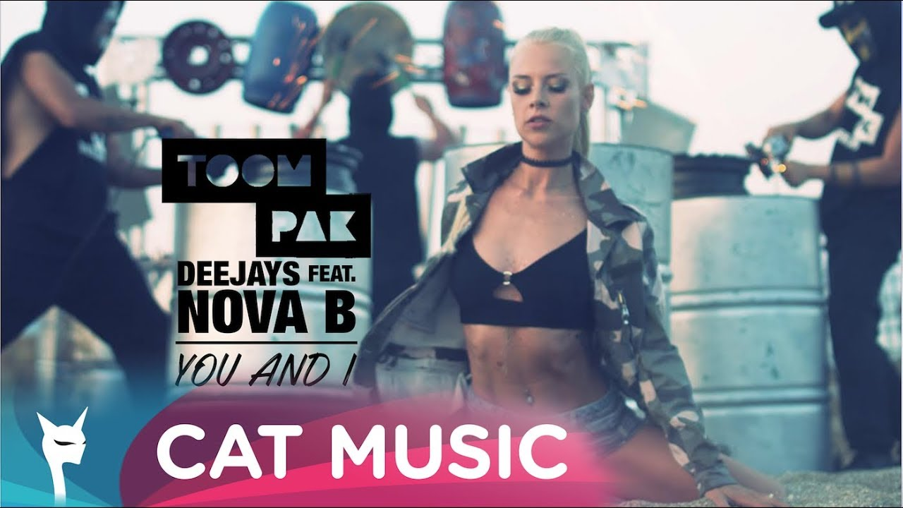 Toompak Deejays feat. Nova B - You and I (Official Video)