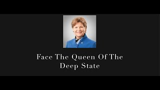 Face The Queen Of The Deep State