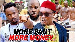 More Pant More Money Season 1&2 ''NEW MOVIE ALERT'' (ZUBBY MICHAEL) 2019 Latest Nollywood Movie