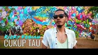 Cukup Tau Rizky Febian Music Video Lirik Funk Rock Cover By Arman Bustan ft Andi Hikmah