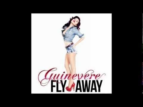 Guinevere - Fly Away (Radio Edit)