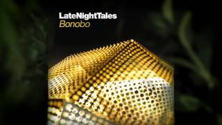 Matthew Bourne - Juliet (Late Night Tales: Bonobo)