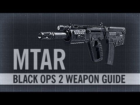 MTAR : Black Ops 2 Weapon Guide & Gun Review