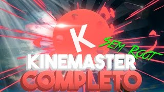 COMO TER O KINEMASTER COM CAMADA DE VIDEO & CHROMA KEY | SEM ROOT |