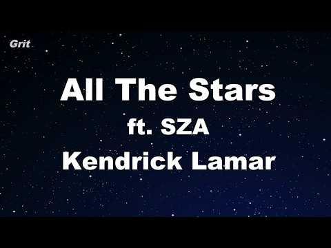All The Stars - Kendrick Lamar, SZA Karaoke 【No Guide Melody】 Instrumental