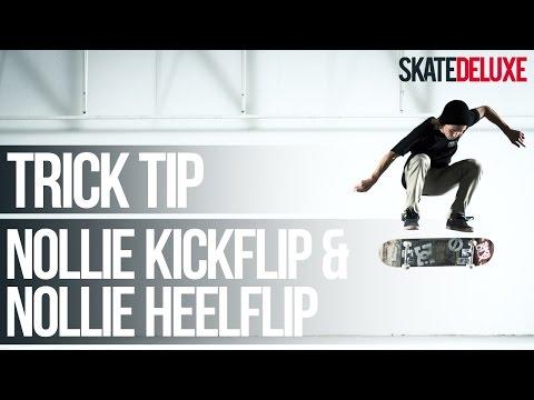 Nollie Kickflip & Nollie Heelflip | Skateboard Trick Tip | Français/French | skatedeluxe