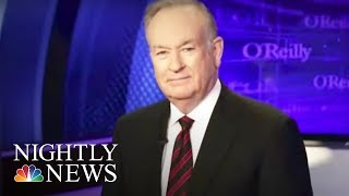 Fox Gave Bill O'Reilly Big Contract After $32 Million Settlement | NBC Nightly News