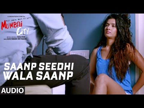 Full Song: Saanp Seedhi Wala Saanp  (Audio) | THE DARK SIDE OF LIFE – MUMBAI CITY | Tripty Sinha