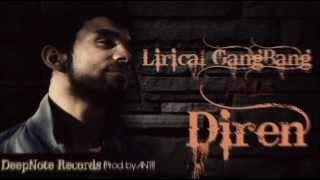 Diren - Lyrical GangBang (Prod by. ANTI)