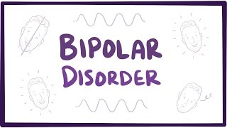 Bipolar disorder (depression & mania) - causes, symptoms, treatment & pathology