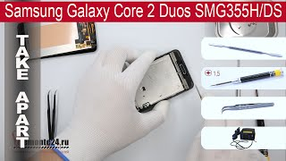 How to disassemble 📱 Samsung Galaxy Core 2 Duos G355H, Take Apart