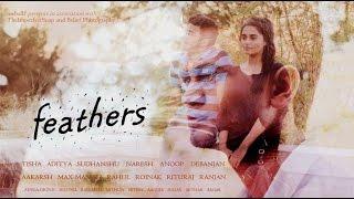 feathers - Multi genre SHORT FILM 2016