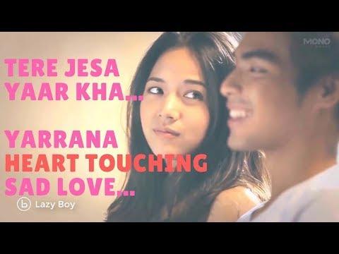 Tere Jaisa Yaar Kaha| Back To School| Yaara Teri Yaari Ko | Yaadein| SAD LOVE SONGS | Lazy boy