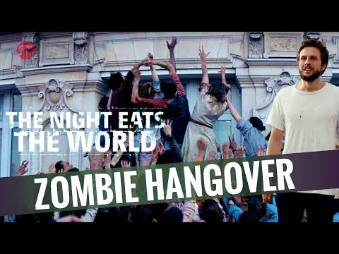 The Night Eats The World | Hangover Mit Zombies | KINO TO GO I FredCarpet