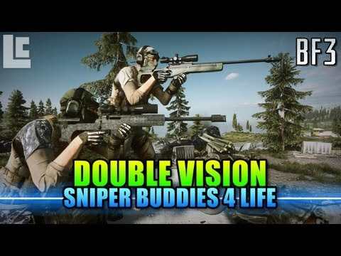 Double Vision - Sniper Buddies 4 Life! (Battlefield 3 Gameplay/Commentary)