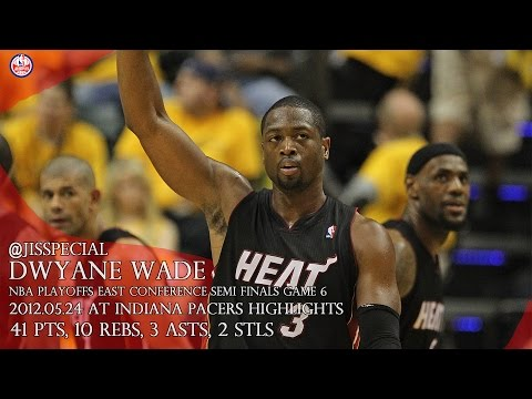 2012.05.25 East Semis G6 at Indiana Pacers Dwyane Wade Highlights, 41 pts