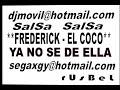 FREDERICK-EL COCO- YA NO SE [video]