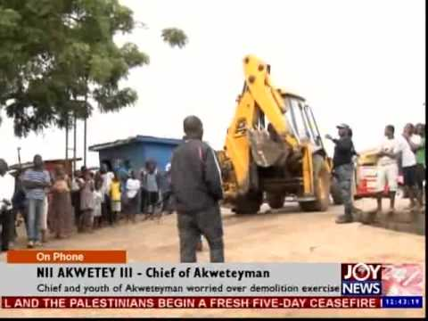 Chief and Youth of Akweteyman Worried Over Demolition Exercise