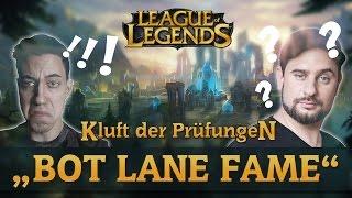 Kluft Der Prüfungen #002 - Bot-Lane-Fame