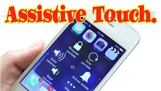 Aprende todo sobre Assistive Touch en tu iPhone,iPod e iPad.