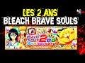 Bleach Brave Souls ' Brave Souls Bientôt 2 Ans '  !!!