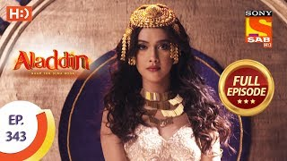 Aladdin - Ep 343 - Full Episode - 9th December 2019