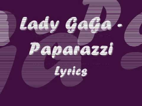 Lady GaGa - Paparazzi - Lyrics Music Videos