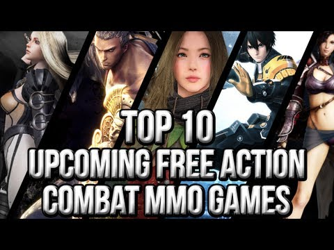 Top 10 Upcoming Free Action MMO Games (2013~2015)
