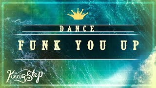 [Dance] : Lev Akro - Funk You Up [King Step]