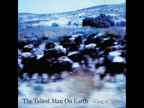 Tallest Man On Earth - Where I Thought I Met The Angels