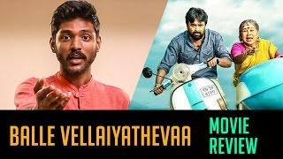 Bale Vellaiya Theva Movie Review | Sasi Kumar