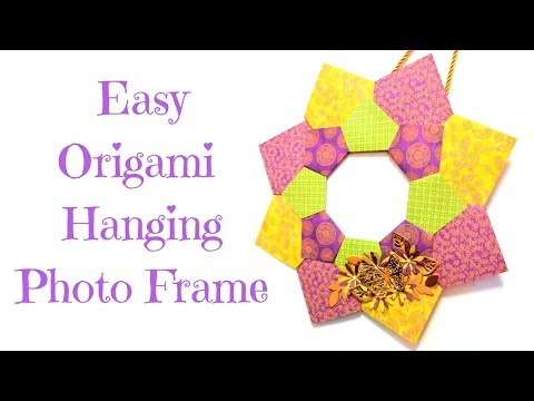 Easy Origami Hanging Photo Frame Tutorial