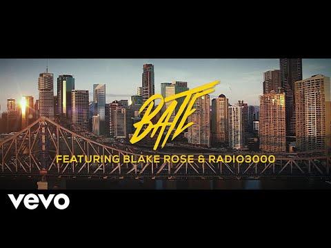 BATE - One I Love ft. Blake Rose, Radio 3000