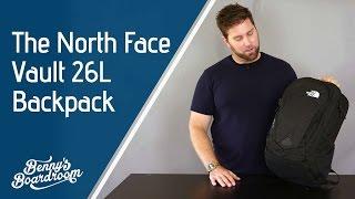 29007b5c31 The North Face Vault Backpack Walkthrough - Benny s Boardroom