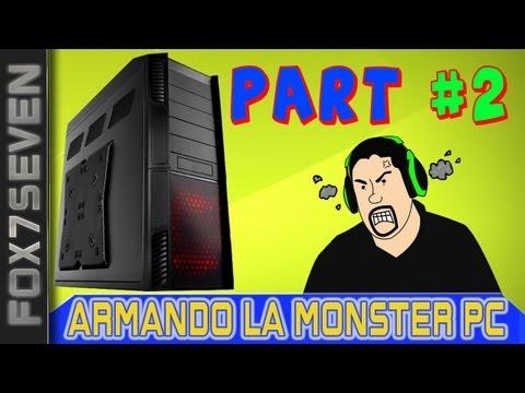 Armando Mi Monster Gaming PC Part #2