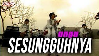 Download Lagu Ungu  - Sesungguhnya Gratis STAFABAND