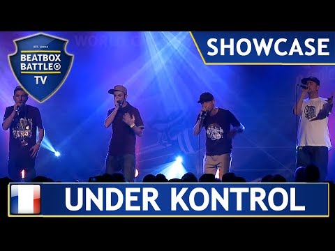 Under Kontrol - France / Team Showcase - Beatbox Battle World Championship