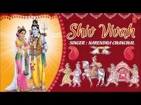 Shiv Vivah By Narendra Chanchal (bum Bhola Mahadev Prabhu Shiv Shankar Mahadev) I Juke Box video