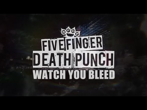 Five Finger Death Punch - watch You Bleed (official Lyric Video) video