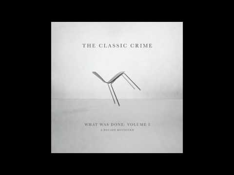 The Classic Crime - The Coldest Heart Revisited