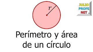 Permetro y rea de un crculo-Perimeter and area of a circle