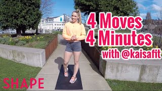 4 Minutes 4 Moves: Total Body Workout with @KaisaFit | Shape