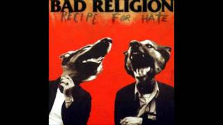 Watch Bad Religion Recipe For Hate video