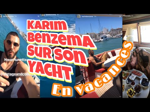 Karim Benzema en vacances sur son yacht