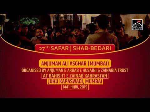 Anjuman Ali Asgar Jarimari (Mumbai) 27th Safar | Shabbedari at Bahisht e Zainab Juhu Kapaswadi 2019