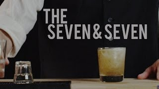 How To Make The Seven & Seven - Best Drink Recipes