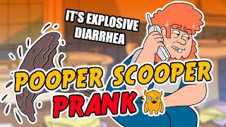Pooper Scooper Cleanup Prank