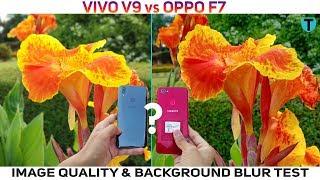Vivo V9 vs Oppo F7 Background Blur | Portrait Mode | Bokeh Effect Comparison
