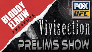 Bloody Elbow Presents: The MMA Vivisection - UFC on FOX 31 PRELIMS picks, odds, & analysis