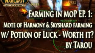 Farming in MoP EP. 1: Mote of Harmony & Skyshard Farming Spot w/ Potion of Luck - Is it Worth it?